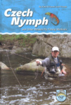 Czech Nymph and Other Related Fly Fishing Methods. Third Edition.